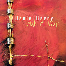 Barry, Daniel Walk All Ways CD