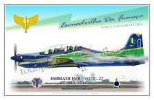 """EMBRAER EMB - 312/ T - 27  """"TUCANO"""" Fuerza Aérea Brasileña Esq - Aircraft Poster"""