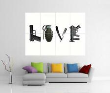 LOVE / WAR WEAPONS GIANT WALL ART PHOTO PICTURE PRINT POSTER