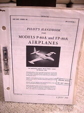 ORIGINAL JULY 1946 PILOTS HANDBOOK MANUAL FOR MODEL P-80A AN FP-801 AIRPLANES