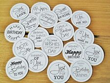 18 Assorted Card Making Toppers Greetings /Sentiments 2inch white glossy circles