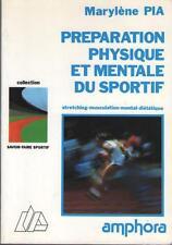 Préparation Physique et Mentale du Sportif Stretching Musculation - Marylène Pia