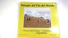 Paisajes del Fin del Mundo Tierra del Fuego Antartida Argentina Espanol/English