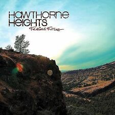 Fragile Future 2008 by Hawthorne Heights