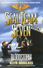 SEAL TEAM SEVEN ~ #13 ~ BLOOD STORM by KEITH DOUGLASS ~ 2001 PAPERBACK BOOK