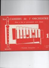 Les cahiers de l'orchestre - flûte à bec et percussion avec chant 1 -