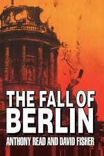 The Fall of Berlin by David Fisher and Anthony Read (1993, Paperback)