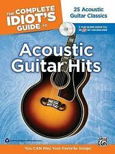 The Complete Idiot's Guide to Playing Acoustic Guitar: You CAN Play Your Favorit