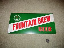FOUNTAIN BREW beer 1950's sign FOUNTAIN CITY BREWERY Fountain City, Wisconsin