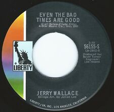 JERRY WALLACE Even The Bad Times Are Good ((**NEW 45 from 1970**))