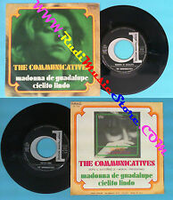 LP 45 7'' THE COMMUNICATIVES Madonna de guadalupe Cielitolindo 1969 no cd mc dvd