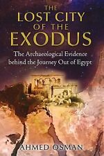 New, The Lost City of the Exodus: The Archaeological Evidence behind the Journey