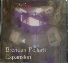 "Brendan Pollard ""Expansion"" CD 2005 [ Tangerine Dream]"