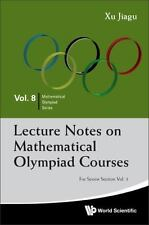 Lecture Notes on Mathematical Olympiad Courses : For Senior Section (in 2...
