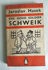 1941 Penguin Paperback. THE GOOD SOLDIER SCHWEIK. Jaroslav Hasek