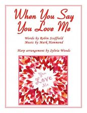 When You Say You Love Me Josh Groban Arranged for the Harp Book NEW 000155943