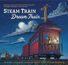 Steam Train, Dream Train by Sherri Duskey Rinker (Picture Book)