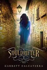 The Dreamwielder Chronicles: Souldrifter : The Dreamwielder Chronicles - Book...