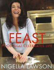 Feast: Food That Celebrates Life by Nigella Lawson (Paperback, 2006)
