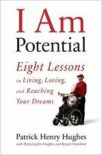 I Am Potential: Eight Lessons on Living, Loving, and Reaching Your Dre-ExLibrary