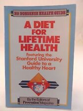 1987 Prevention's A Diet for Lifetime Health Guide to a Healthy Heart  book