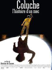 Affiche 120x160cm COLUCHE, L'HISTOIRE D'UN MEC 2008 Antoine De Caunes TBE