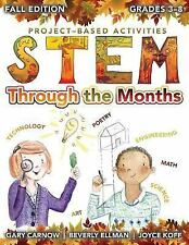 STEM Through the Months Ser.: STEM Through the Months - Fall Edition by Gary...