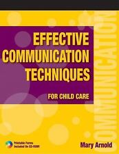 Effective Communication Techniques for Child Care, Arnold, Mary E., Acceptable B