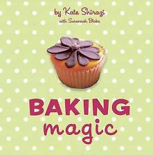 Baking Magic: The Essential Companion for the Home Baker by Susannah Blake, K...