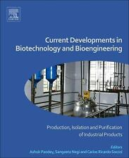Current Developments in Biotechnology and Bioengineering : Production,...