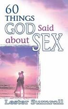 60 Things God Said About Sex SUMRALL LESTER Paperback