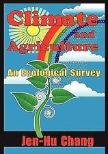 Climate and Agriculture: An Ecological Survey, Chang, Jen-Hu, New Books