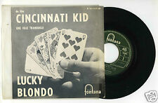45 RPM SP JUKE BOX LUCKY BLONDO CINCINNATI KID