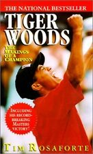 Tiger Woods - The Makings of a Champion by Tim Rosaforte - St. Martin's PB 1997