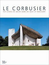 Le Corbusier: The Chapel of Notre-Dame Du Haut at Ronchamp,