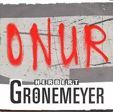 "7"" Herbert Grönemeyer – Onur // Germany 1991"