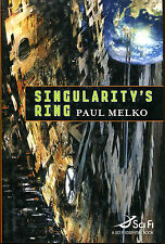 Singularity's Ring by Paul Melko-1st Edition/DJ-2008-Author's First Book