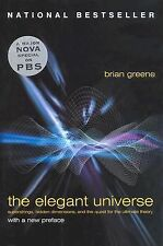 The Elegant Universe: Superstrings, Hidden Dimensions, and the Quest for the Ult