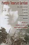 Memphis Tennessee Garrison: The Remarkable Story of a Black Appalachian Woman (