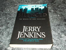 Silenced : The Wrath of God Descends 2 by Jerry B. Jenkins (2005, trade paper)