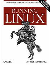 Matt Welsh; Lar Kaufman; Running Linux Very Good Book