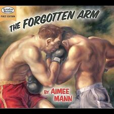 The Forgotten Arm 2005 by Mann, Aimee EXLIBRARY