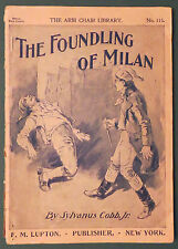 The Foundling of Milan Arm Chair Library 115 Sylvanus Cobb, Jr.