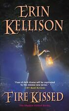 NEW Fire Kissed by Erin Kellison (2012, Paperback) THE Shadow Kissed Series