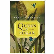Natalie Baszile~QUEEN SUGAR~SIGNED 1ST/DJ~NICE COPY