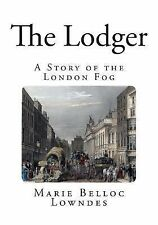 Jack the Ripper Murders: The Lodger : A Story of the London Fog by Marie...