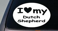 I LOVE MY DUTCH SHEPHERD SCHUTZHUND STICKER DOG  TRUCK WINDOW STICKER DECAL