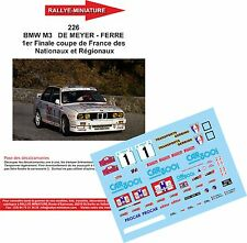 DÉCALS 1/24 réf 226 BMW M3   DE MEYER - FERRE 1er Finale coupe de France