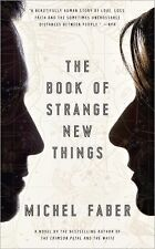 The Book of Strange New Things: A Novel-ExLibrary