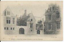 CPA 41 - BLOIS - Hotel du cardinal d'Amboise et du duc d'epernon